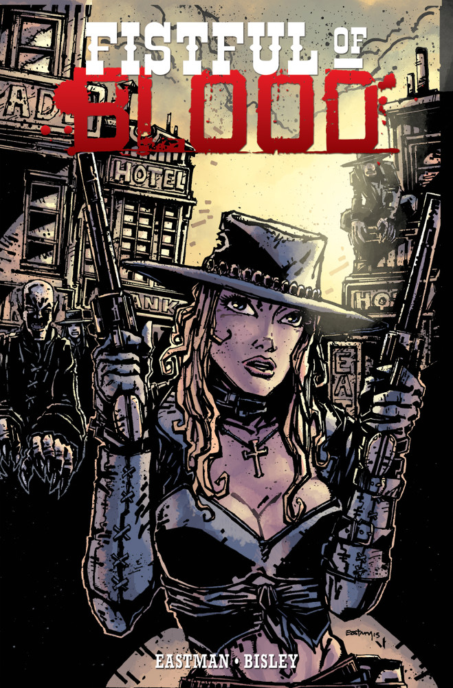 Fistful of Blood TPB available in stores now